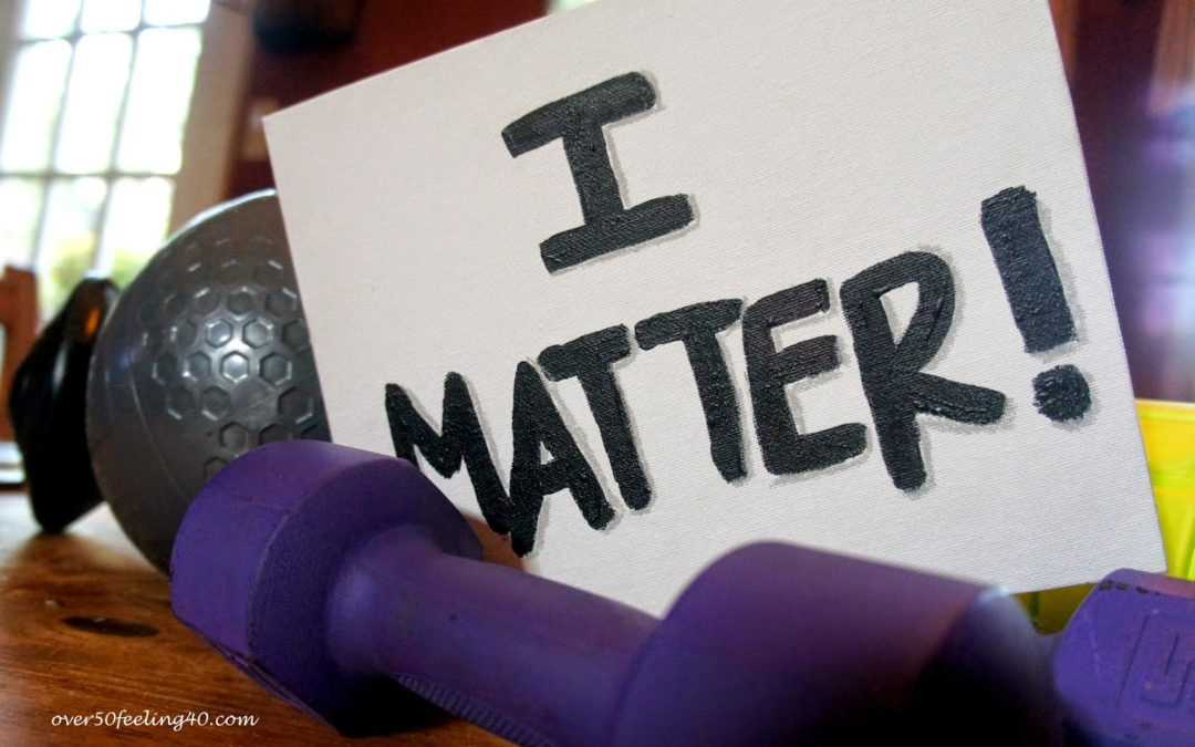 I Matter Means Suck It Up and Go Forward!  Plus the Thursday Blog Hop!