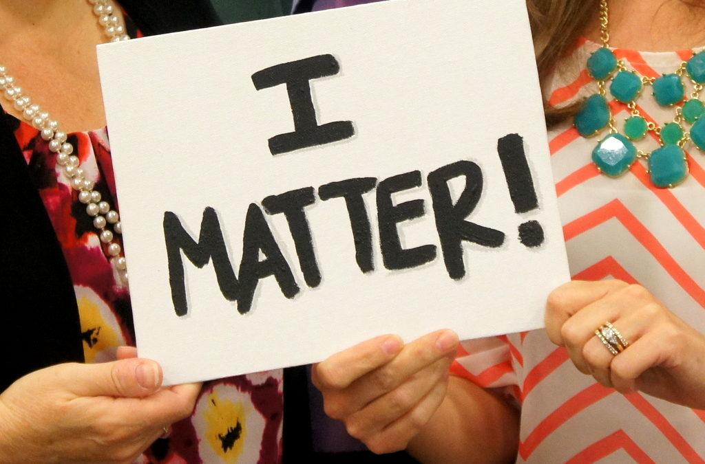 I Matter: A Self – Care Update