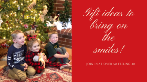 Gift Giving on Over 50 Feeling 40