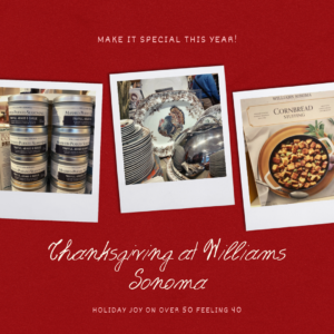 Ideas for Thanksgiving at Williams Sonoma on Over 50 Feeling 40